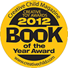 Book of the year 2012, Creative Child Magazine, for Cuddle Me! - by Mandy Stanley