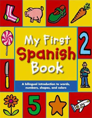 My First Spanish Book - by Mandy Stanley