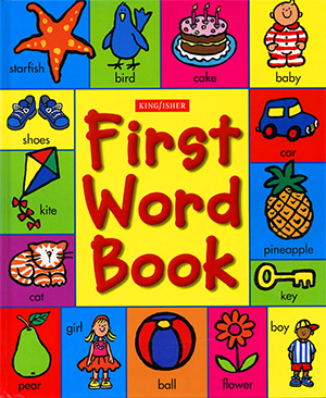 First Word Book, illustrated by Mandy Stanley