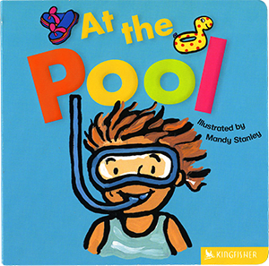 At the Pool, illustrated by Mandy Stanley