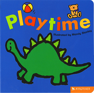 Playtime, illustrated by Mandy Stanley