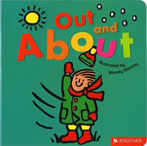 Out and About, illustrated by Mandy Stanley