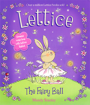 The Fairy Ball, Lettice - Mandy Stanley