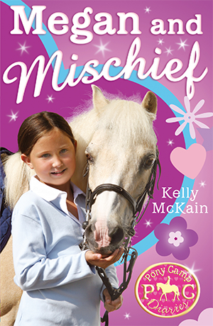 Megan & Mischief, The Pony Camp Diaries