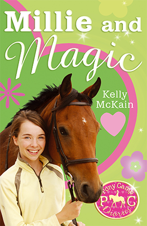 Millie & Magic, The Pony Camp Diaries