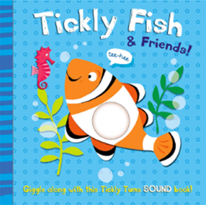 Tickly Fish and Friends, by Mandy Stanley