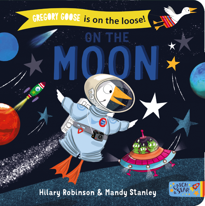 Book cover for Gregory Goose on the Moon.