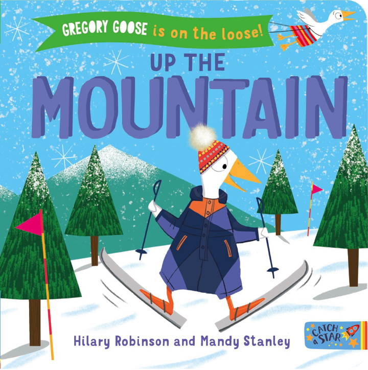 Book cover from Gregory Goose up the Mountain.